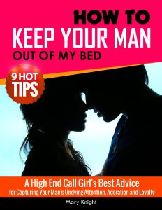 How to Keep Your Man Out of My Bed book