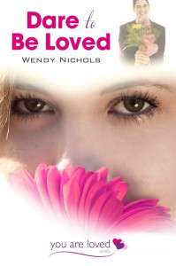 Wendy-Nichols-Dare-to-be-Loved-682x1024