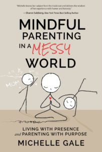 Book Cover_Mindful Parenting in a Messy World
