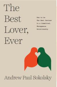Andrew Sokolsky Best Lover Ever