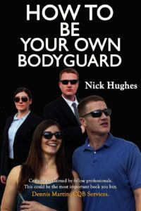 How to Be Your Own Bodyguard1
