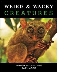 Wierd & Wacky Creatures